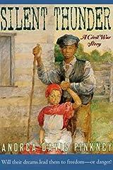 Silent Thunder: A Civil War Story Kindle Edition