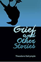 Grief and Other Stories Kindle Edition