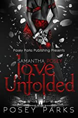 Samantha Posey: Love Unfolded (Samantha Posey Love Series) Kindle Edition