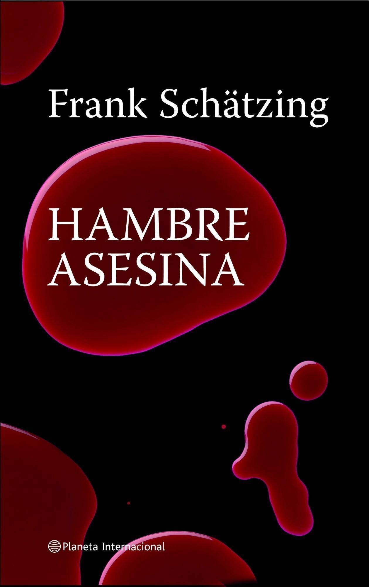 Hambre asesina: Frank Schätzing: 9788408082248: Amazon.com: Books