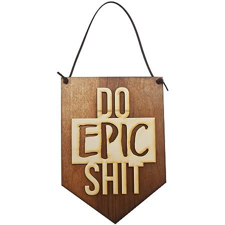 Do Epic mierda cartel de madera decoración de la pared de ...