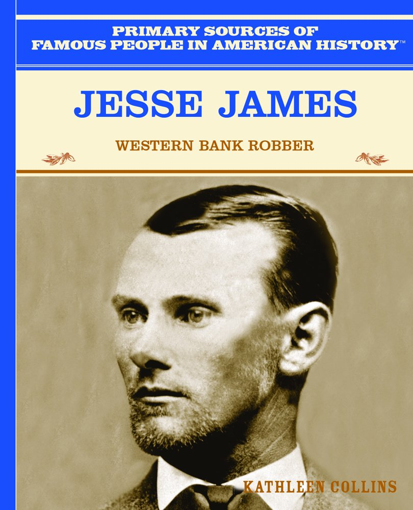 Jesse James: Western Bank Robber (Famous People in American History)