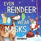 Even Reindeer Wear Masks