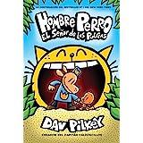 Hombre Perro: El Señor de las Pulgas (Dog Man: Lord of the Fleas) (5) (Spanish Edition)