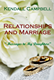 Relationships and Marriage: Messages to My Daughters