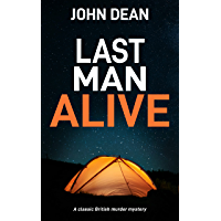 LAST MAN ALIVE: a classic British murder mystery (Detective Chief Inspector Jack Harris Book 9)