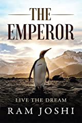 THE EMPEROR : LIVE THE DREAM Kindle Edition