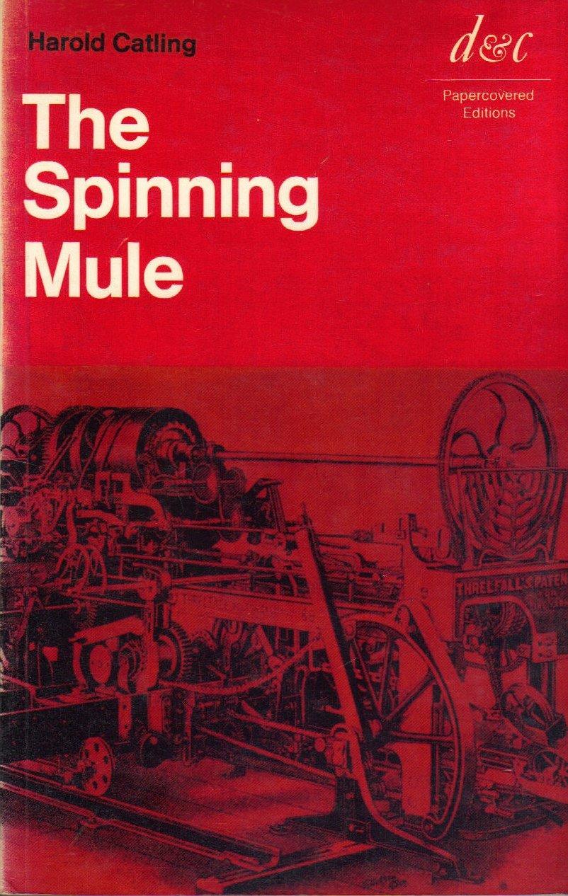 The Spinning Mule: Amazon.es: Catling, Harold: Libros en idiomas ...