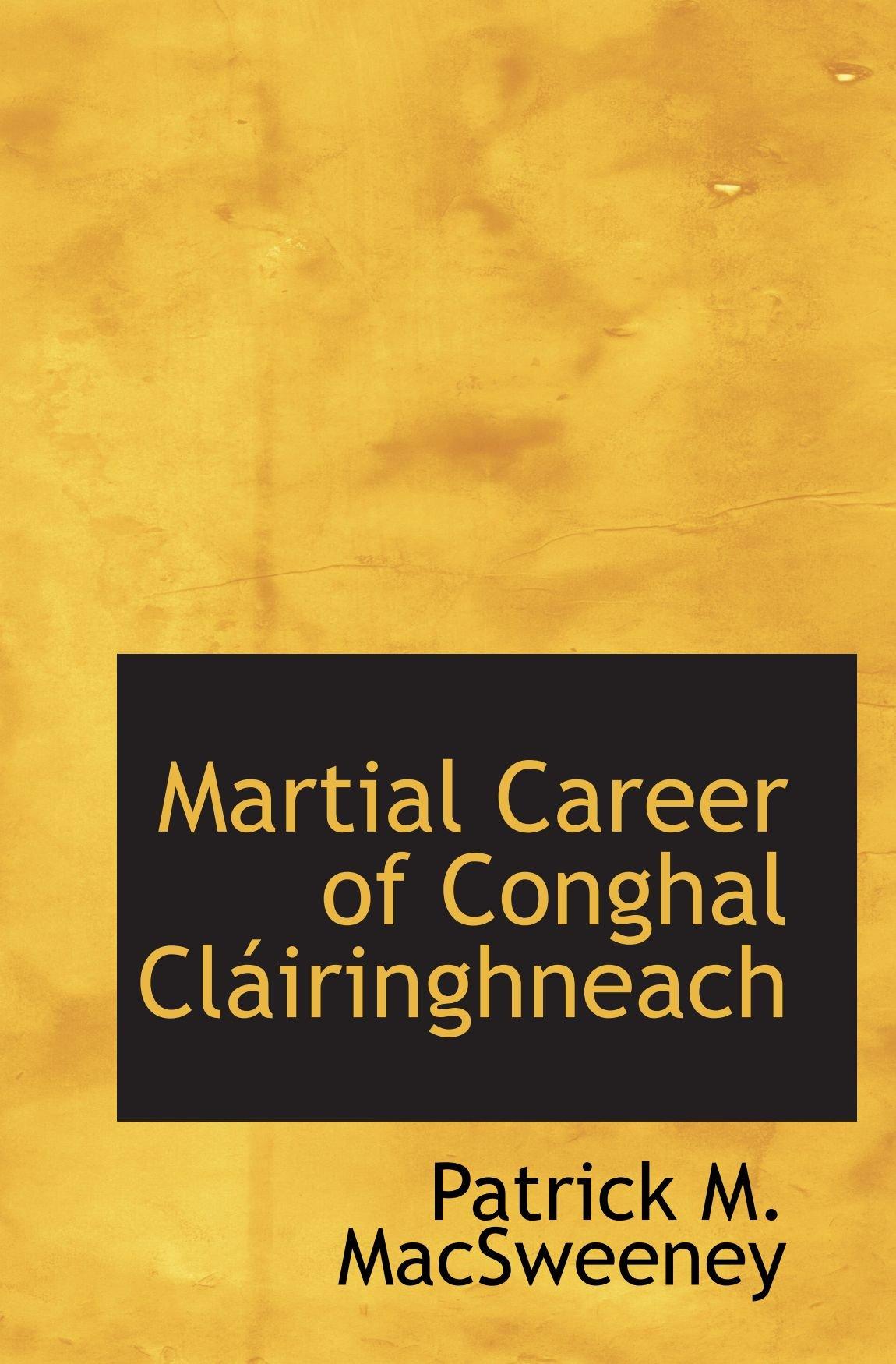Martial Career of Conghal Cláiringhneach PDF