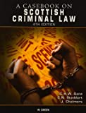 Casebook on Scottish Criminal Law