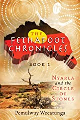 Nyarla and the Circle of Stones (Fethafoot Chronicles) Paperback