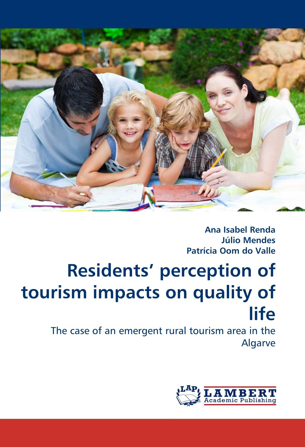 Download Residents' perception of tourism impacts on quality of life: The case of an emergent rural tourism area in the Algarve ebook
