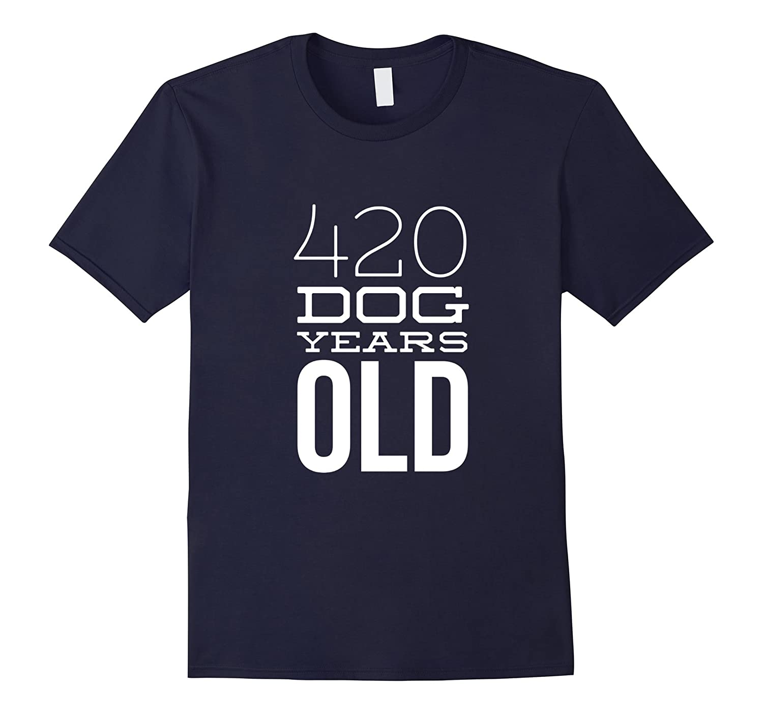 420 Dog Years Old Funny 60th Birthday Gift TShirt-TH