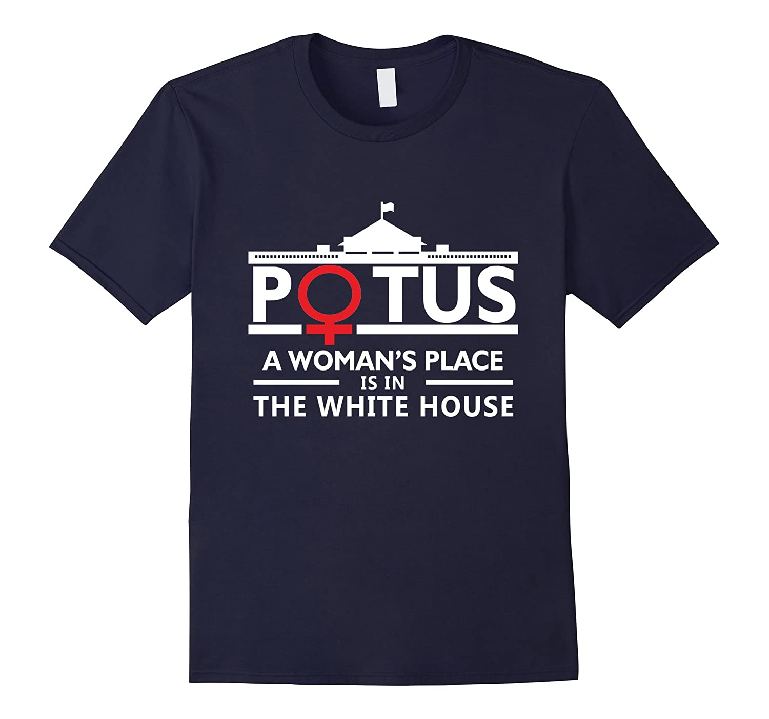 Men's Hillary A Woman's Place Is In The White House T Shirt-CL