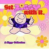 Get Ziggy With It