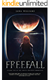 Freefall: Vol 1 The Amalie Noether Chronicles (The Amalie Noether Chonicles)