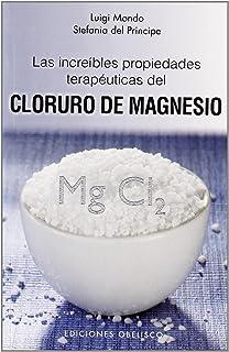 Las increibles propiedades terapéuticas del cloruro de magnesio (SALUD Y VIDA NATURAL)