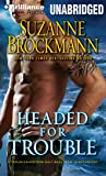 Headed for Trouble (Troubleshooters Series)