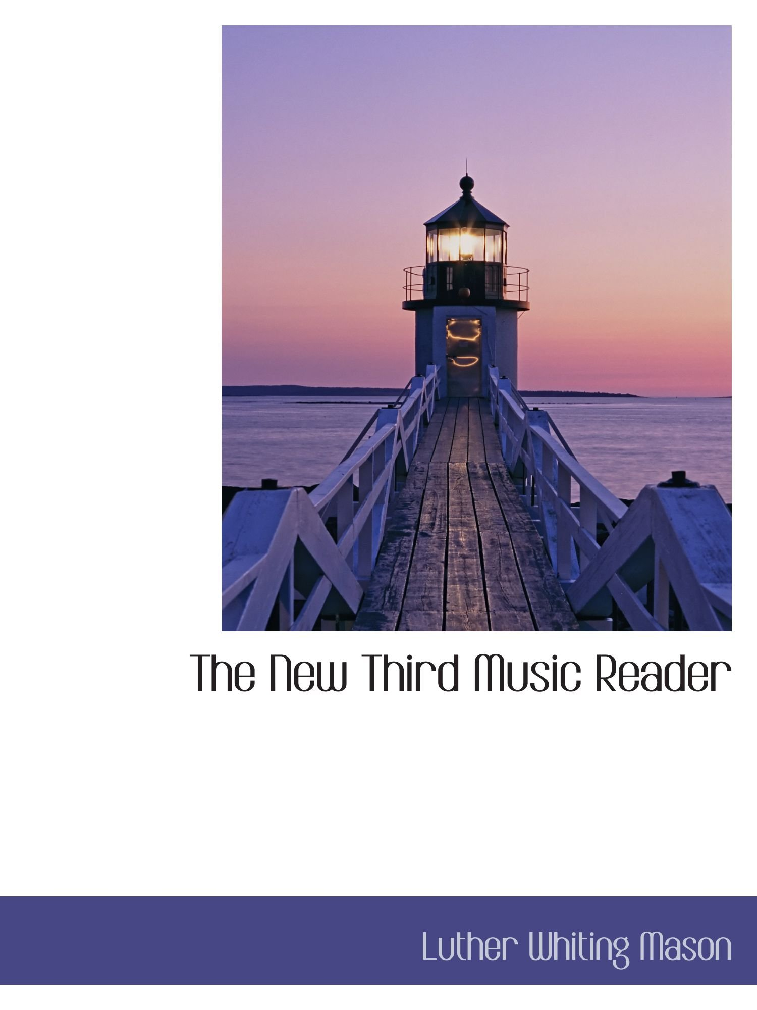 Download The New Third Music Reader ebook