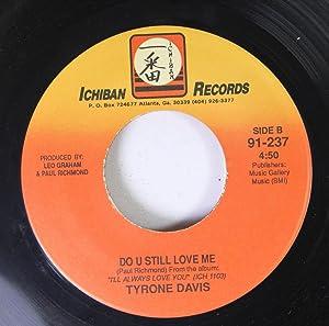 Tyrone Davis 45 RPM Mom's Apple Pie / Do U Still Love Me