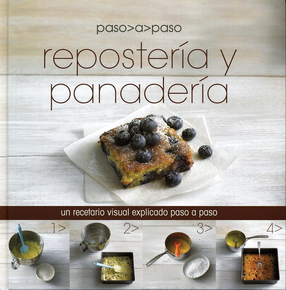 Reposteria y Panaderia paso a paso (Spanish Edition): Parragon Books, Love Food Editors: 9781472303707: Amazon.com: Books