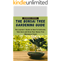 THE BONSAI TREE GARDENING GUIDE: Learn How to Grow Edible Crops - Playing to Nature's Tune