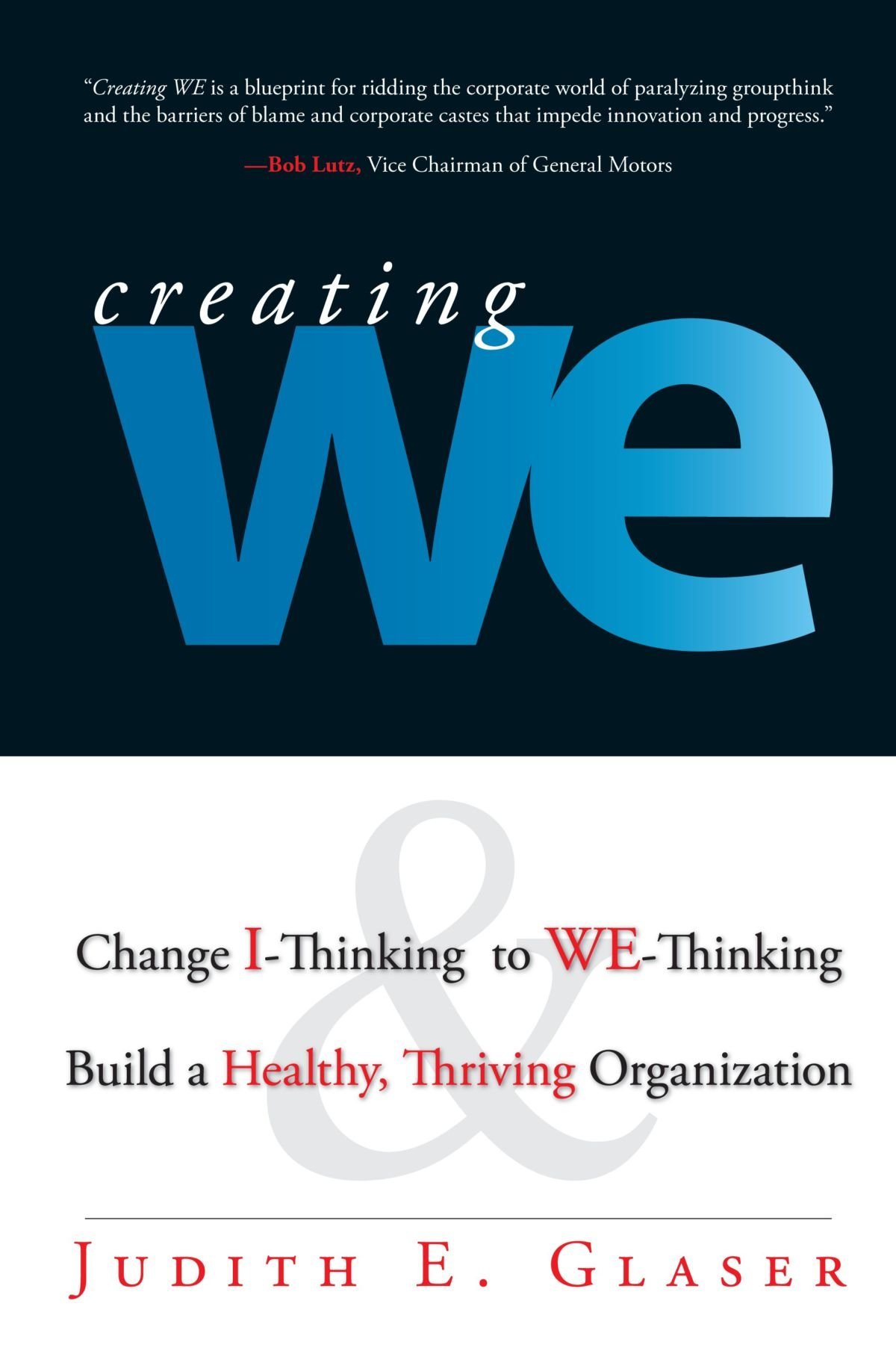 Creating We Change I Thinking To We Thinking And Build A