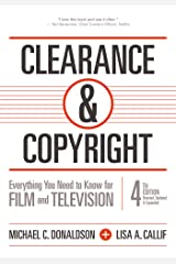 Clearance & Copyright, 4th Edition: Everything You Need to Know for Film and Television Kindle Edition