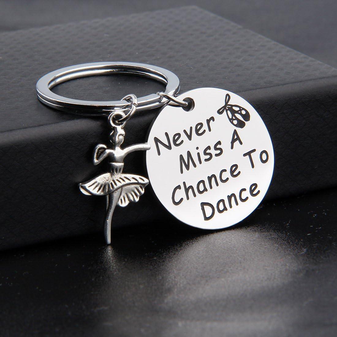 """idea regalo per ballerine e gruppi di ballo Zuo Bao Portachiavi con motivo danza con scritta in lingua inglese /""""Never Miss A Chance to Dance"""