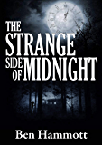 The Strange Side of Midnight