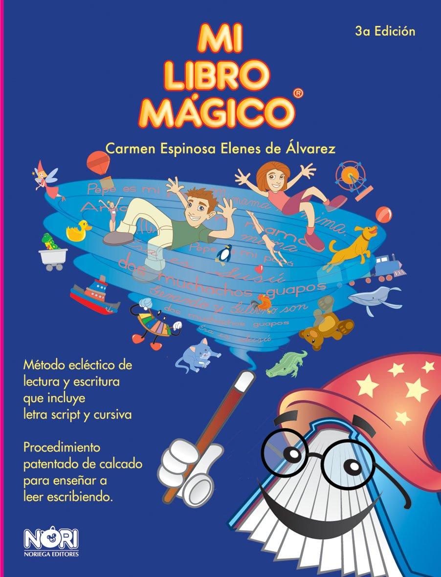 Mi libro magico/ My Magic Book (Spanish Edition): Carmen Espinosa ...