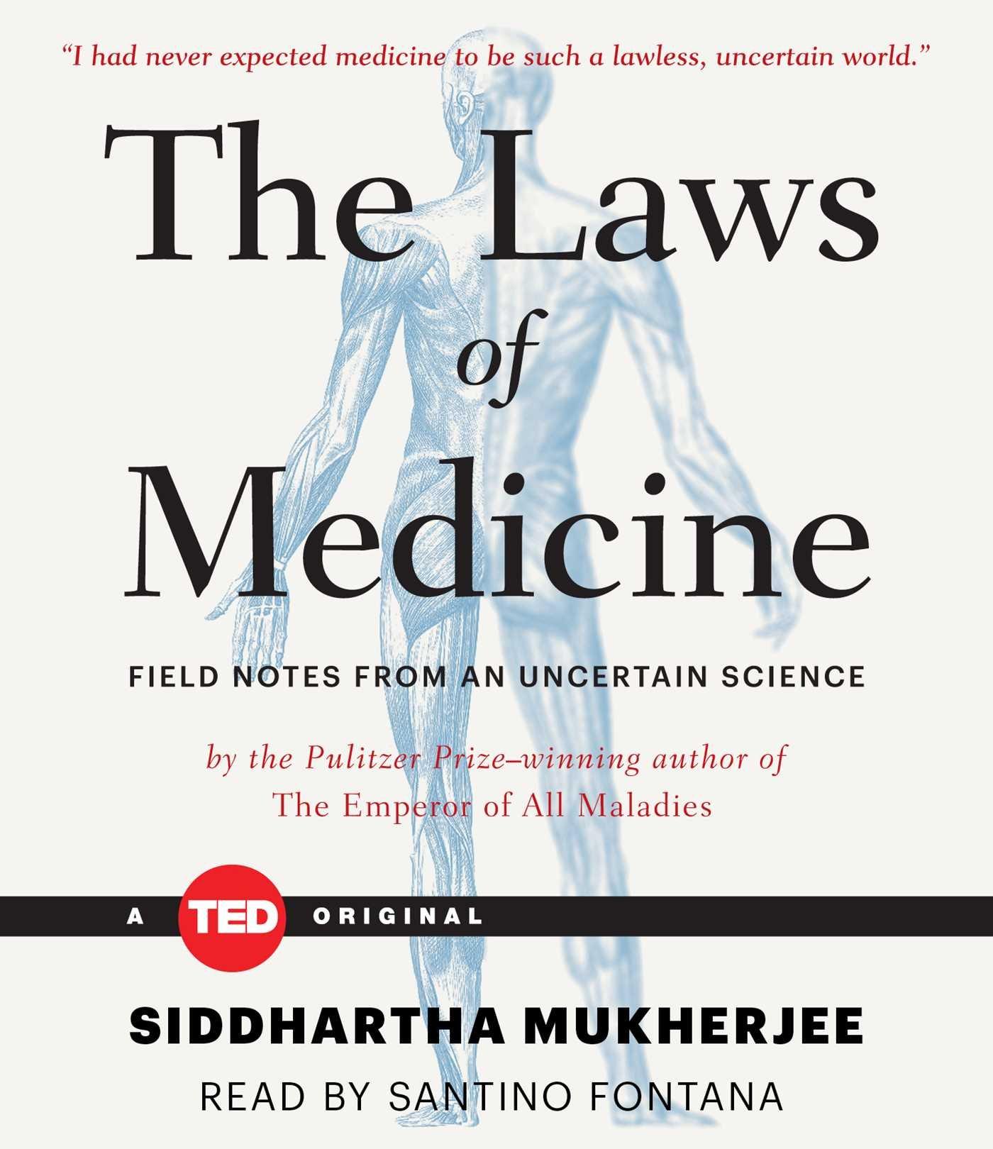 The Laws Of Medicine: Siddhartha Mukherjee, Santino Fontana: 9781442378124:  Amazon: Books