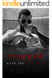 Trapped with the Mob Boss: A Mafia Romance (Petrov Bratva)