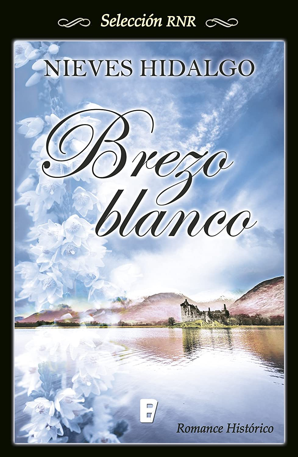 Brezo blanco eBook: Hidalgo, Nieves: Amazon.es: Tienda Kindle