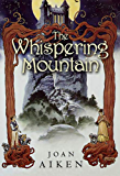 The Whispering Mountain (Wolves Chronicles)