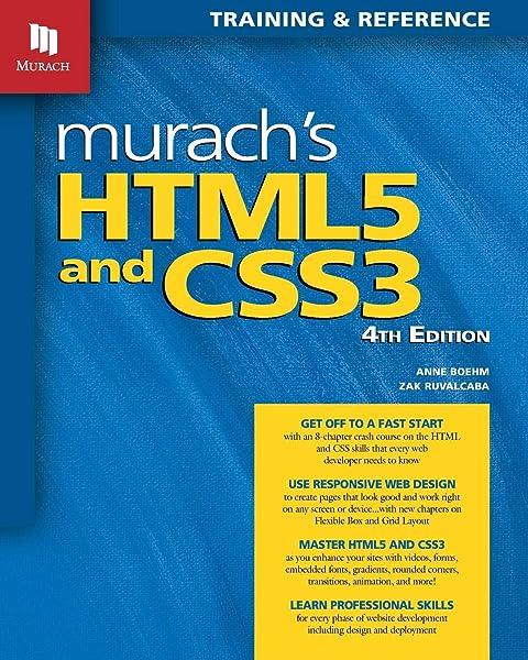 Murach S Html5 And Css3 4th Edition Anne Boehm Zak Ruvalcaba 9781943872268 Amazon Com Books