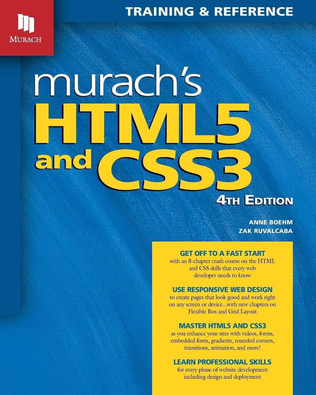 Murach's HTML5 and CSS3, 4th Edition by Mike Murach & Associates