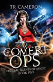 Covert Ops: An Urban Fantasy Action Adventure in the Oriceran Universe