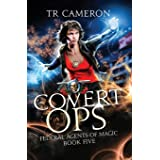 Covert Ops: An Urban Fantasy Action Adventure in the Oriceran Universe (Federal Agents of Magic)