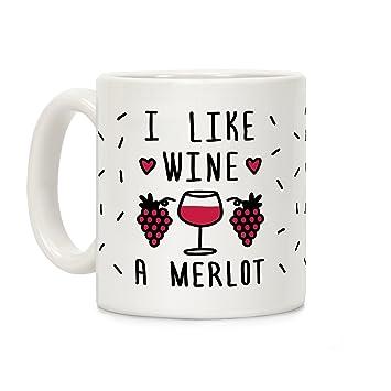 c354aeb7 Amazon.com: LookHUMAN I Like Wine A Merlot White 11 Ounce Ceramic ...