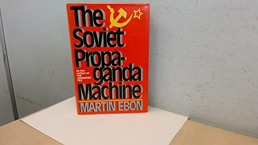 The Soviet Propaganda Machine
