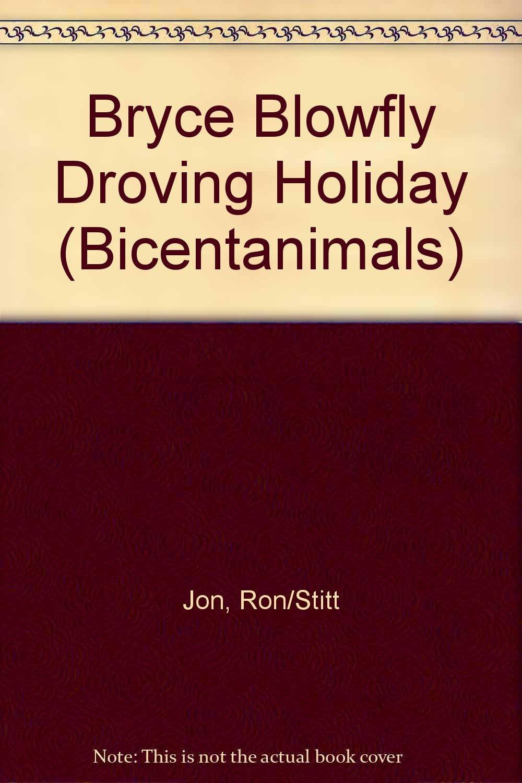 Bryce Blowfly Droving Holiday (Bicentanimals): Amazon.es: Jon ...