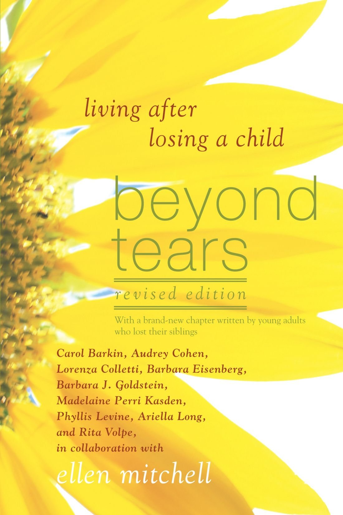 Beyond Tears Living After Losing A Child Revised Edition Ellen