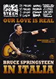 Our love is real. Bruce Springsteen in Italia
