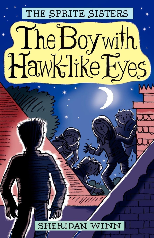 The Sprite Sisters: The Boy with Hawk-Like Eyes (Vol 6) pdf epub
