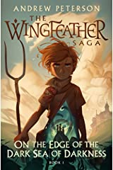 On the Edge of the Dark Sea of Darkness (The Wingfeather Saga) Hardcover