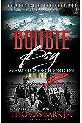 Boobie Boy: Miami's Urban Chronicle's Volume 2
