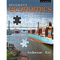 Krugman's Economics for the AP® Course