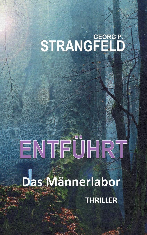 Entführt: Thriller (German Edition)