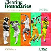 Clearing Boundaries: The Rise of Australian Women's Cricket